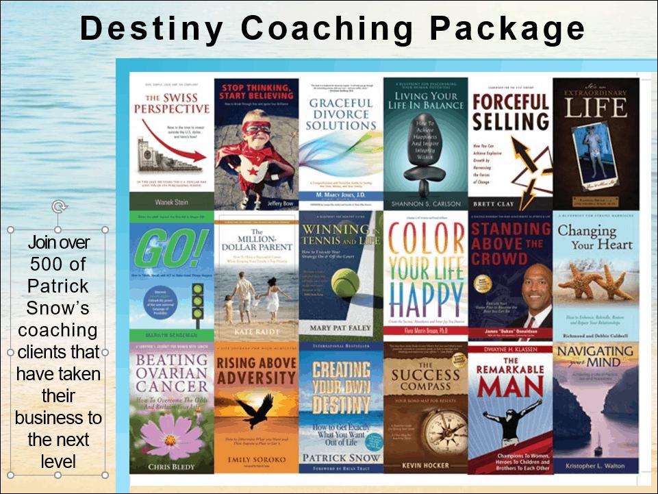 Patrick Snow's Destiny Coaching Package