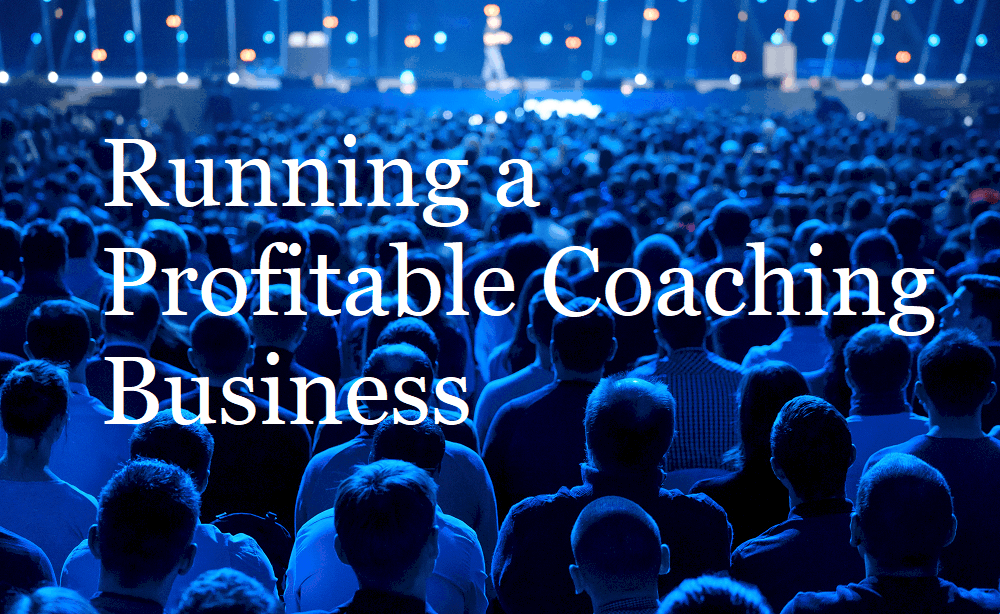Running a Profitable Coaching Business
